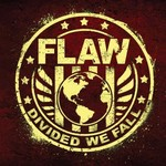 Flaw, Divided We Fall