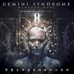 Gemini Syndrome, Memento Mori