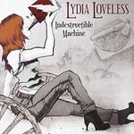Lydia Loveless, Indestructible Machine