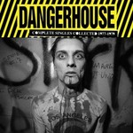 Various Artists, Dangerhouse: Complete Singles Collected 1977-1979 mp3