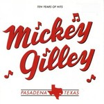 Mickey Gilley, Ten Years Of Hits