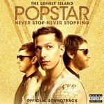 The Lonely Island, Popstar: Never Stop Never Stopping