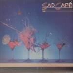 Sad Cafe, Sad Cafe