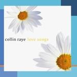 Collin Raye, Love Songs