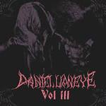 Daniel Lioneye, Vol. III