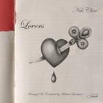 Nels Cline, Lovers