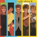 Go-Go's, Talk Show