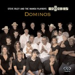 Steve Riley and The Mamou Playboys, Dominos