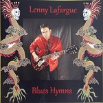 Lenny Lafargue, Blues Hymns