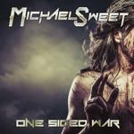 Michael Sweet, One Sided War