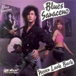 Blues Saraceno, Never Look Back