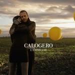 Calogero, L'Embellie