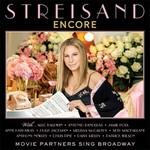 Barbra Streisand, Encore: Movie Partners Sing Broadway