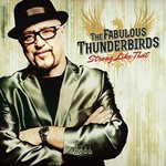 The Fabulous Thunderbirds, Strong Like That