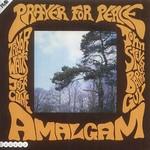 Amalgam, Prayer For Peace