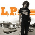 L.P., Suburban Sprawl & Alcohol