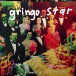 Gringo Star, Floating Out to See