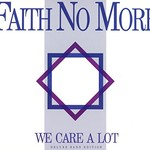 Faith No More, We Care a Lot (Deluxe Band Edition)