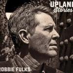 Robbie Fulks, Upland Stories