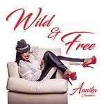 Annika Chambers, Wild & Free