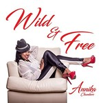 Annika Chambers, Wild & Free mp3
