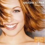 Natasha St-Pier, Encontraras