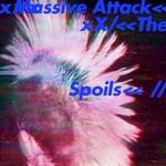 Massive Attack, The Spoils