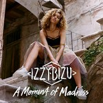 Izzy Bizu, A Moment of Madness
