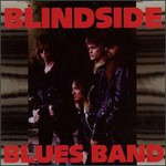 Blindside Blues Band, Blindside Blues Band