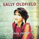 Sally Oldfield, Absolutely Chilled