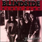 Blindside Blues Band, Blindsided