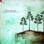 Lynn Miles, Fall For Beauty