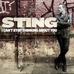 Sting, I Can't Stop Thinking About You mp3