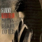 Sammy Kershaw, Politics, Religion and Her