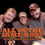 Joe Diffie, Sammy Kershaw & Aaron Tippin, All In The Same Boat