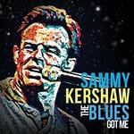 Sammy Kershaw, The Blues Got Me