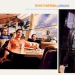 Brad Mehldau, Places