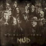 Whiskey Myers, Mud mp3
