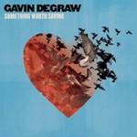 Gavin DeGraw, Something Worth Saving