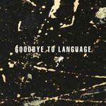 Daniel Lanois, Goodbye To Language mp3