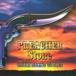 Preacher Stone, Uncle Buck's Vittles