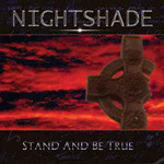 Nightshade, Stand and Be True