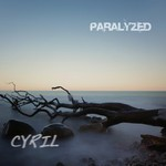 Cyril, Paralyzed