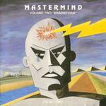 Mastermind, Volume Two: Brainstorm