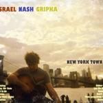 Israel Nash Gripka, New York Town