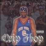 Jayo Felony, Crip Hop