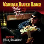 Vargas Blues Band, Hard Time Blues