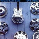 Vargas Blues Band, Texas Tango