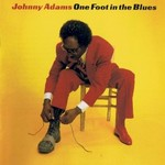 Johnny Adams, One Foot In The Blues