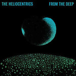 The Heliocentrics, From the Deep